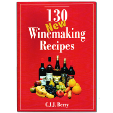 130 New Winemaking Recipes Book - C. J. J. Berry