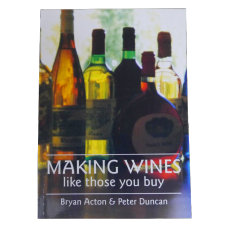 Making Wines Like Those You Buy Book - Bryan Acton & Peter Duncan