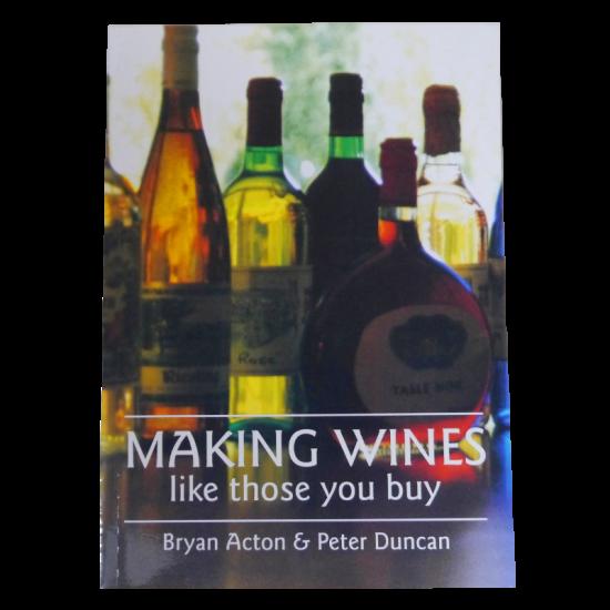 Making Wines Like Those You Buy Book - Bryan Acton & Peter Duncan