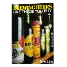 Brewing Beer Like Those You Buy Book - Dave Line