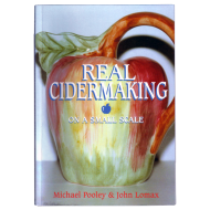 Real Cidermaking On A Small Scale Book - Michael Pooley & John Lomax